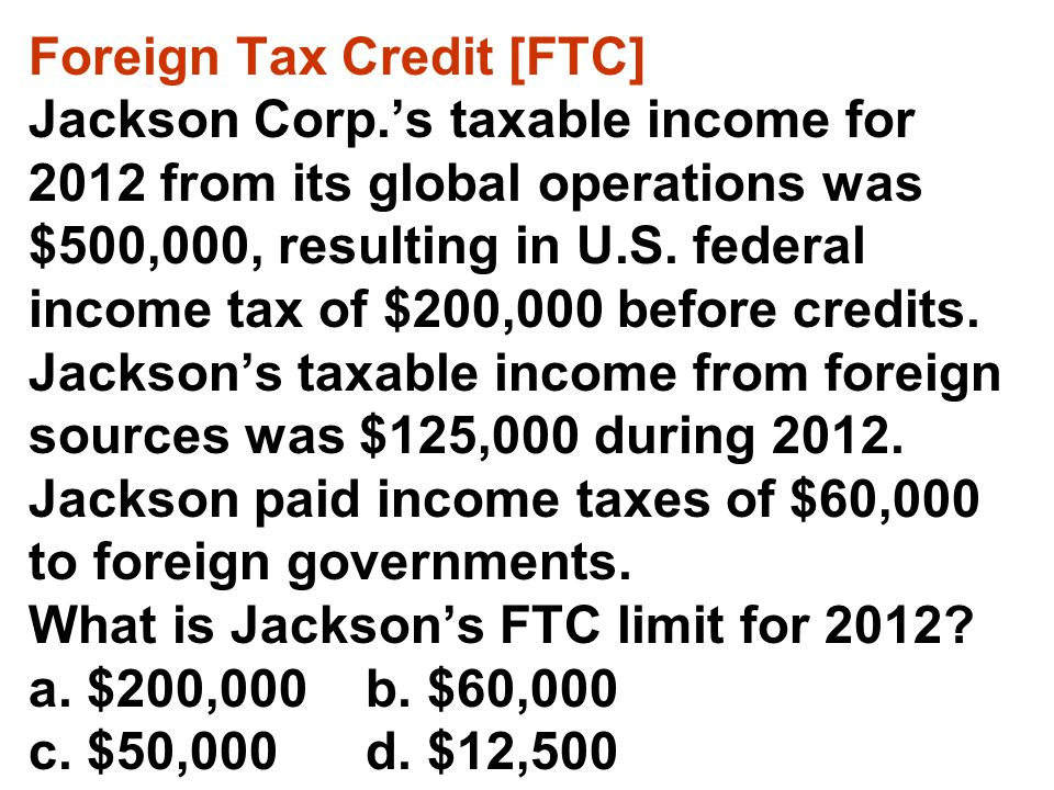 Foreign Tax Credit [FTC]